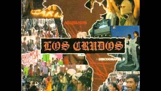 LOS CRUDOS - DISCOGRAPHY (FULL ALBUM)