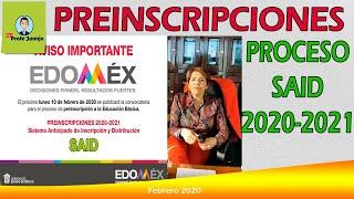 Preinscripciones A La EducaciÓn BÁsica 2020-2021, Proceso Said, EdomÉx.