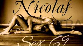 Nicolas  -  Sex 69  [Hit Single 2015]