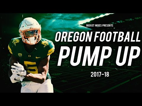 "Oregon Ducks Football Pump Up 2017-18 - ""Do Something"""
