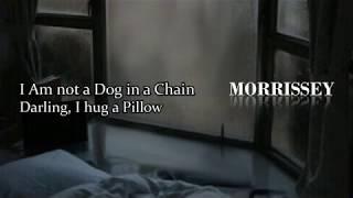 Morrissey Darling, I Hug a Pillow (Inglés - Español)