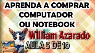 Aprenda a comprar computador ou notebook Aula 5 de 10 - Qual a melhor marca de pc e de notebook?