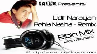 Pehla Nasha (Ribin Mix) - feat. Udit Narayan [DJ Ribin Richard]
