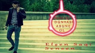 dj bludfire Elsen Saqi sensen 2018 Yeni versiya