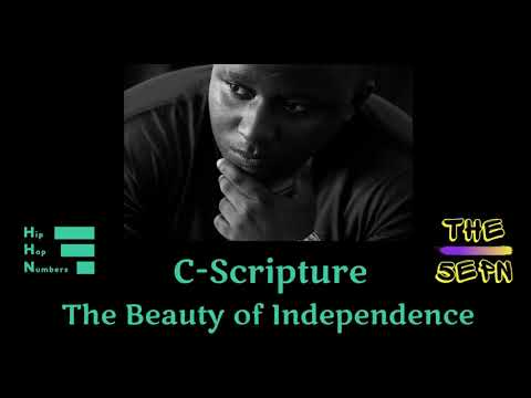 C-Scripture x HipHopNumbers - The Beauty of Independence Episode 3