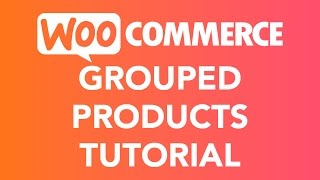 How To Create A Grouped Product   WooCommerce(, 2017-05-26T16:38:58.000Z)