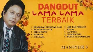 Gambar cover Lagu Dangdut Lama Lama Terbaik Mansyur S