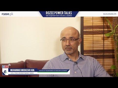 ROZEE Power Talks - Mudassar Aqil, CEO FINCA Microfinance Bank