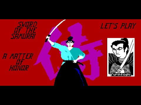 Sword of the Samurai [Let's Play: Part 1] A Matter of Honor |