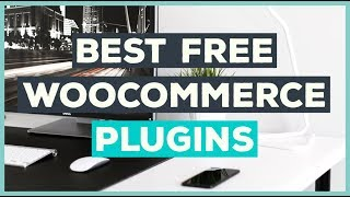 💻💰 Best FREE WOOCOMMERCE PLUGINS 2017