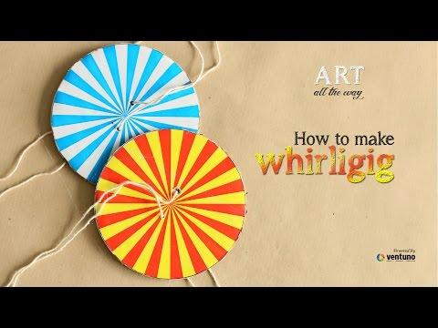 Arts & Craft: How to make Whirligig