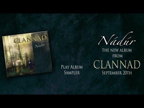 Clannad-Nádúr_New Album Long Sampler