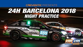 Hankook 24H BARCELONA 2018 - Night Practice