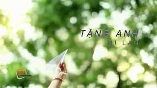 [ Official MV ] Tặng Anh  - Mi Lan ft.Hoàng Rapper [ MV HD ]