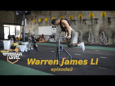 Workout Level Presents: Warren James Li. Episode 2.