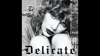 Delicate (Clean Version) (Audio) - Taylor Swift