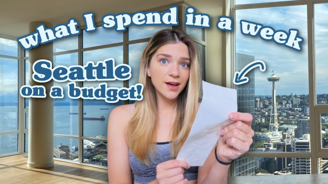 What I Spend In A Week in My 20's In Seattle *on a budget*