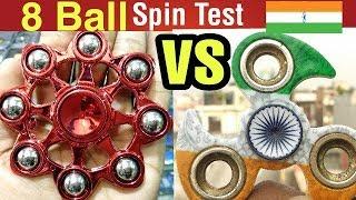 Indian Fidget Spinner VS 8 Ball Fidget Spinner | Spin Test | By Tech India Tips