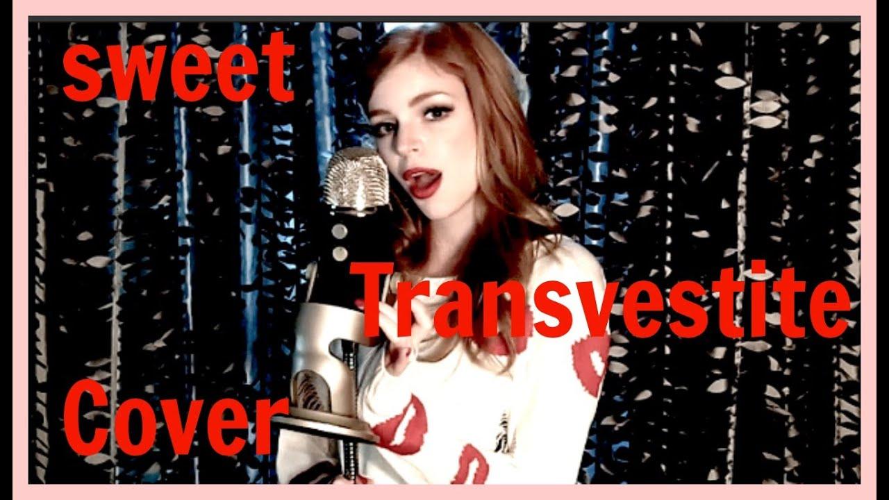 Assured, what rhps sweet transvestite