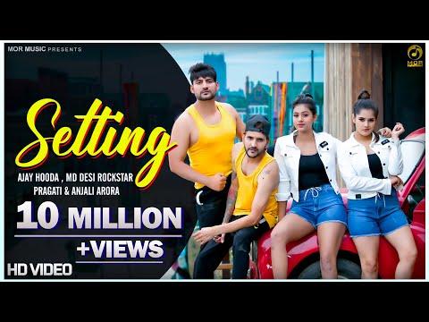 Setting || Ajay Hooda & MD ft. Pragati & Anjali Arora || New Haryanvi Video Song 2020 || Mor Music