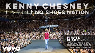 Kenny Chesney - Pirate Flag (Live) (Audio) YouTube Videos