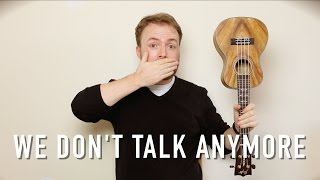 We Don't Talk Anymore - Charlie Puth & Selena Gomez (Ukulele Tutorial!)