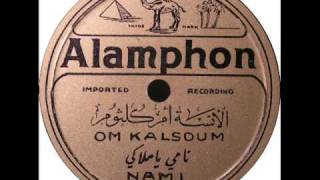 NAMI by Om Kalsoum from 78 rpm record