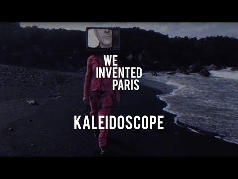 We Invented Paris - Kaleidoscope