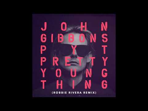 John Gibbons - P.Y.T. (Pretty Young Thing) [Robbie Rivera Remix]