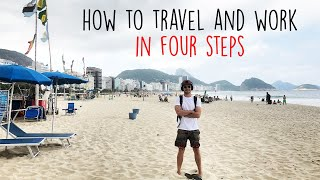 How to work and travel in four steps | Digital Nomad series