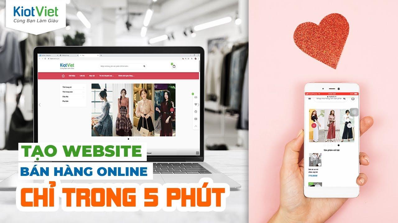 CÁCH TẠO WEBSITE BÁN HÀNG ONLINE TRONG 5 PHÚT