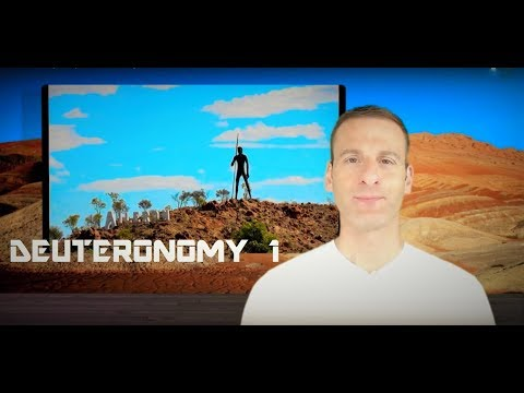 Deuteronomy Chapter 1 Summary and What God Wants From Us