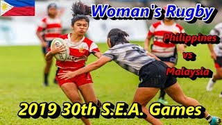 WOMEN'S RUGBY - PHILIPPINES vs MALAYSIA : 2019 30th S.E.A. GAMES