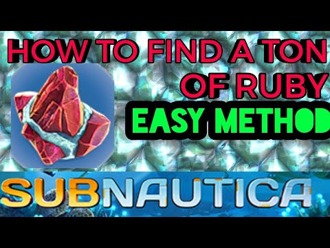 HOW TO FIND A TON OF RUBY the EZ WAY| SUBNAUTICA Tips & Tricks