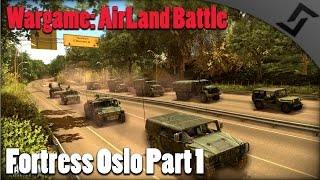 Wargame: AirLand Battle - COOP Fortress Oslo Campaign Part 1