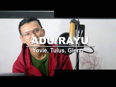 ADU RAYU - Yovie Tulus Glenn (STEPHANUS RIAN MUSIC BY GMUSIC)