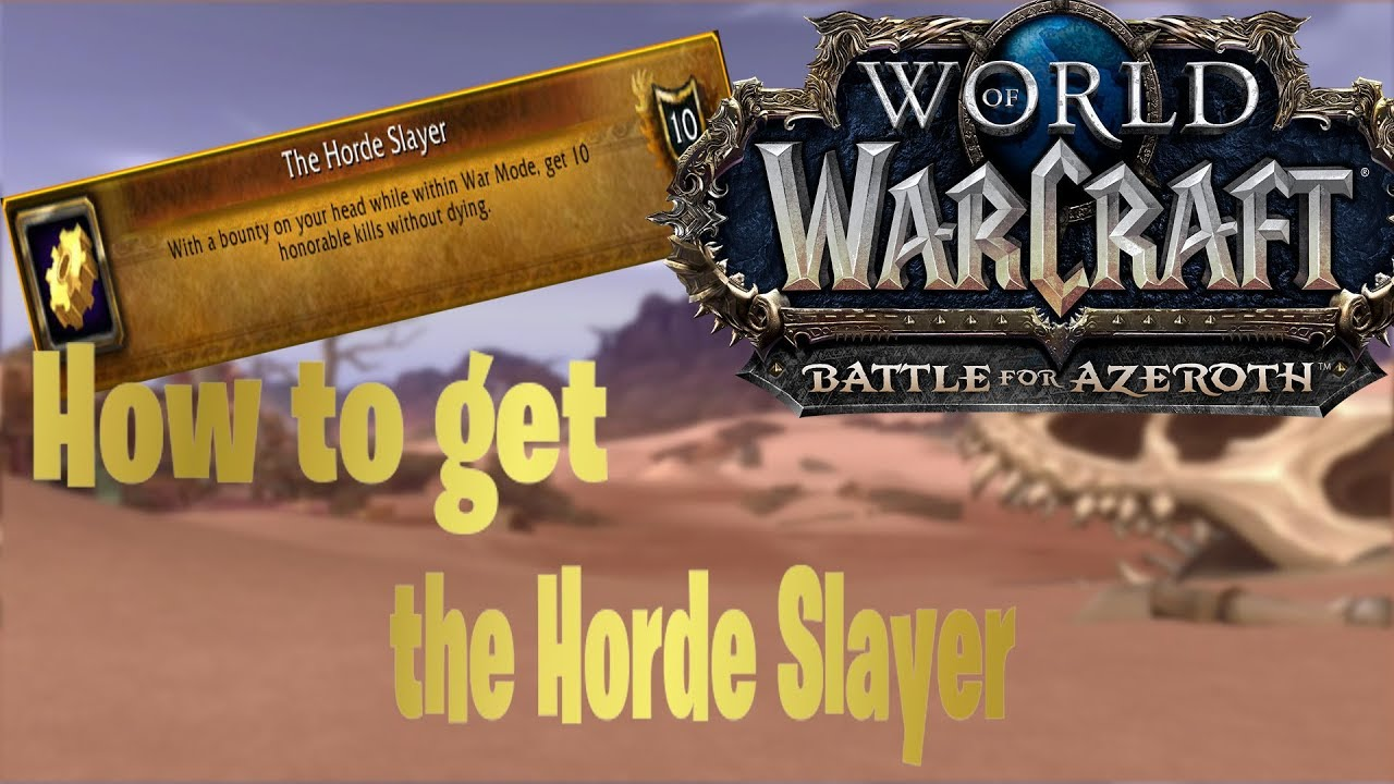How to get the HORDE SLAYER title| BFA Beta