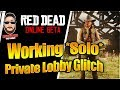 Working *Solo* Private Lobby Glitch in Red Dead Online *PATCHED*( XP, GLITCH, UPDATE )