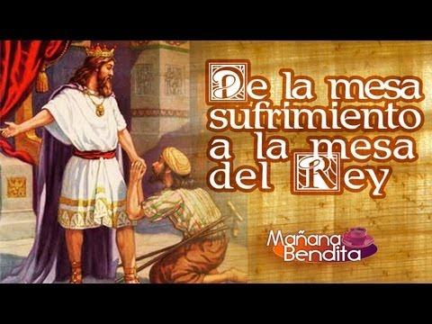 Mañana Bendita 04-03-13 | De la mesa del sufrimiento a la mesa del Rey