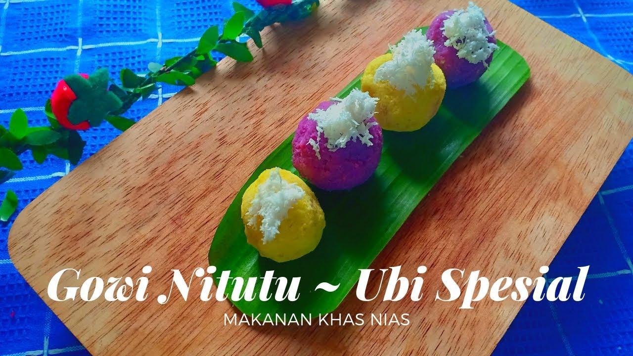 Membuat Gowi Nitutu Makanan Khas Nias Versi Zaman Now L Masak Ubi Murah Dan Mudah Youtube