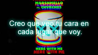 Marshmello - Here With Me (Sub. Español) ft. CHVRCHES