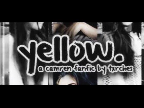 Yellow Camren Fanfic Tribute