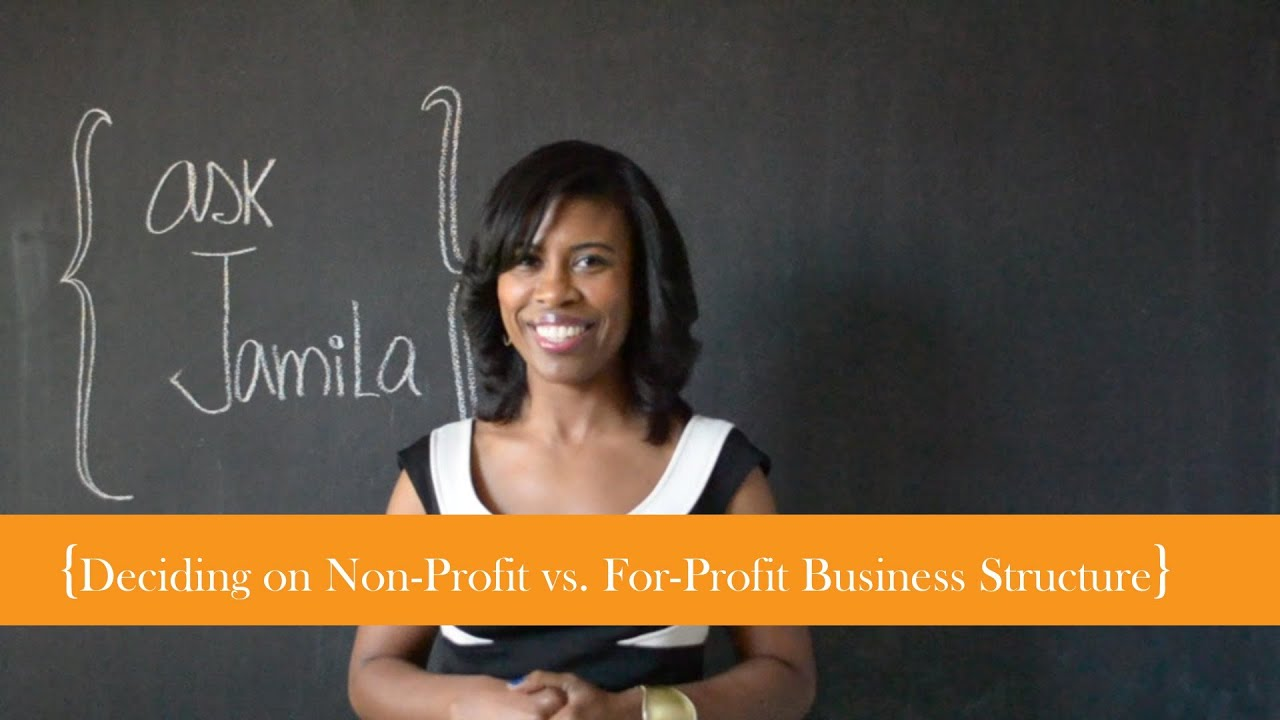 Starting a For-profit vs. Non-profit Business