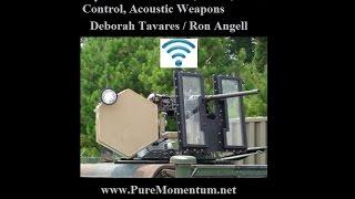 Deborah Tavares / Ron Angell ~ Psychotronic Torture, Wi-Fi, Mind Control, Acoustic Weapons