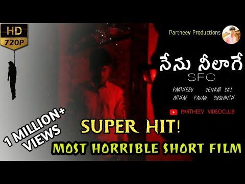 Nenu Neelage SFC - Latest Telugu Horror Short Film   Directed by Partheev