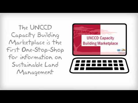 Introducing The UNCCD Capacity Building Marketplace