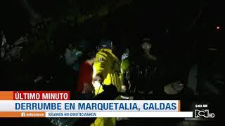 Al menos cuatro muertos y 10 desaparecidos deja deslizamientos en Marquetalia, Caldas