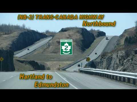 NB-2 (Trans-Canada Highway) Hartland To Edmundston, New Brunswick