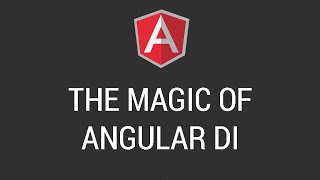 The Magic Of Angular Dependency Injection