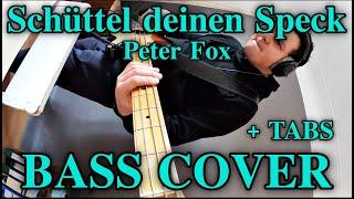 Peter Fox - Schüttel Deinen Speck (Bass Cover) +FREE TABS